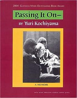 Heartbeat of struggle the revolutionary life of yuri kochiyama passing it on passing it on yuri kochiyama fandeluxe Images