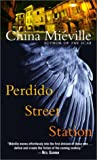 Perdido Street Station, China Miéville, 0345459407
