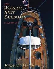 World's Best Sailboats Volume 2,The