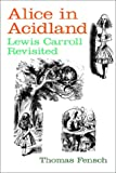 Alice in Acidland, Thomas Fensch, 0930751264