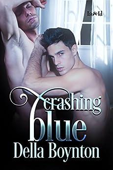 Crashing Blue by [Boynton, Della]