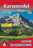 Karwendel: Die schönsten Tal- und Höhenwanderungen. Mit extra Tourenkarte. 57 Touren. Mit GPS-Tracks (Rother Wanderführer)
