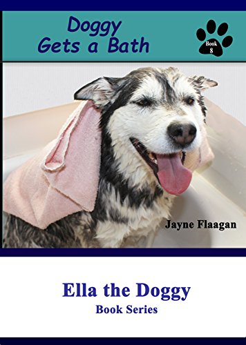 Doggy Gets a Bath (Ella the Doggy)