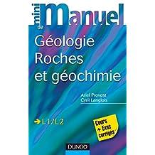 Mini manuel de géologie - Roches et Géochimie : Cours et exercices corrigés (Sciences de la Terre) (French Edition)