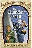 The Roman Mystery Scrolls: The Thunder Omen: Book 3