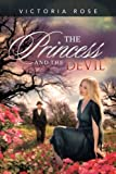 img - for The Princess and the Devil by Victoria Rose (2013-06-17) book / textbook / text book