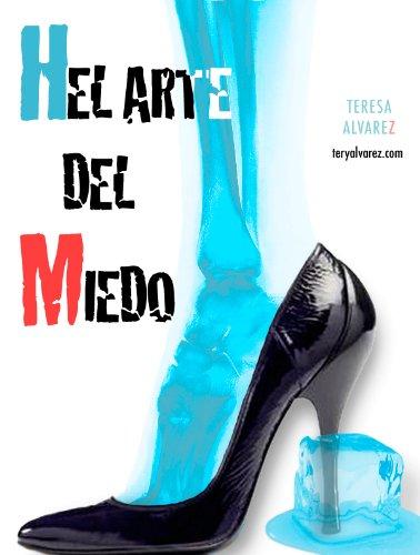 Descargar Libro Helarte Del Miedo Teresa Alvarez Blanco
