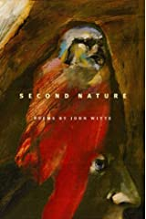 Second Nature (Pacific Northwest Poetry Series) by John Witte (2008-09-03) Hardcover