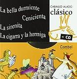 La Bella Durmiente, Cenicienta, la Sirenita, la Cigarra y la Hormiga, Combel Editorial, 8498251192