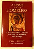 A Home for the Homeless, John H. Elliot, 0800624742