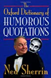 The Oxford Dictionary of Humorous Quotations, , 0192142445