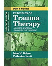 Principles of Trauma Therapy: A Guide to Symptoms, Evaluation, and Treatment ( DSM-5 Update)