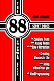 img - for The 88 Secret Codes of the Power Elite: The complete truth about Making Money with the Law of Attraction and Creating Miracles in Life that is being hidden from you with Mind Programming (Volume 2) book / textbook / text book