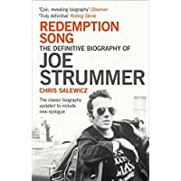 Redemption Song: The Definitive Biography of Joe Strummer