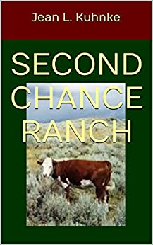Second Chance Ranch by [Kuhnke, Jean L.]