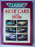 A-Z of Cars of the 1970s 9781870979405
