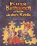 King Bartholomew and the Jester's Riddle