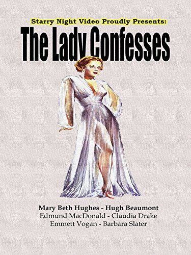 The Lady Confesses