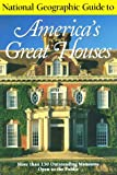 National Geographic Guide to Americas Great Houses, Henry Wiencek, 0792274245
