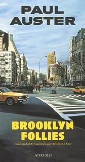 Brooklyn follies : roman, Auster, Paul