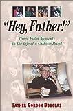 Hey, Father!, Gordon Douglas, 1569552371