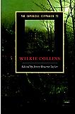 The Cambridge Companion to Wilkie Collins (Cambridge Companions to Literature)