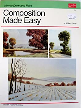 Composition Made Easy (How to Draw and Paint) 0929261437 Book Cover