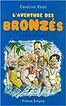 L'aventure des Bronzés : 30 ans d'amitié par Réval