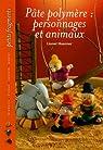 Pâte polymère: personnages et animaux par Hoerner