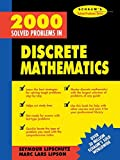 img - for 2000 Solved Problems in Discrete Mathematics by Seymour Lipschutz (1991-10-01) book / textbook / text book