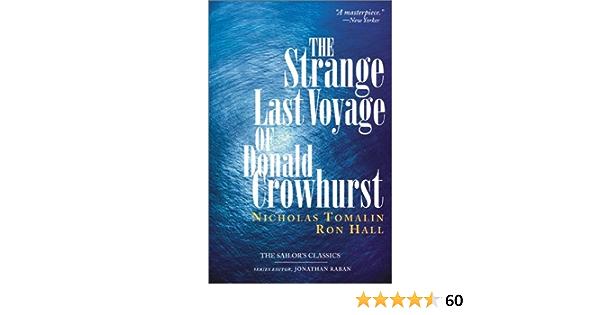 The Strange Last Voyage of Donald Crowhurst Sailors Classics ...