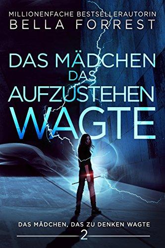 Das Mädchen, das zu denken wagte 2: Das Mädchen, das aufzustehen wagte (German Edition)