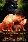 Cria (Jungle Heat Book 1)