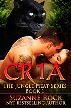 Cria (Jungle Heat Book 1) by [Rock, Suzanne]