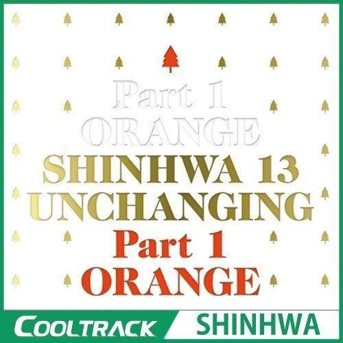 Shinhwa - Vol 13 [Unchanging Part 1 - Orange] (Asia - Import)