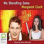 No Standing Zone | Margaret Clark