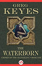 The Waterborn (Chosen of the Changeling Book 1)