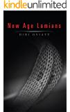 New Age Lamians: post apocalypse, mythological twist, edgy Si-Fi E-book