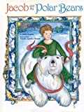 Jacob and the Polar Bears, Janet Graber, 1931659001