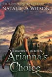 Immortal Reborn - Arianna's Choice (Children of Angels)