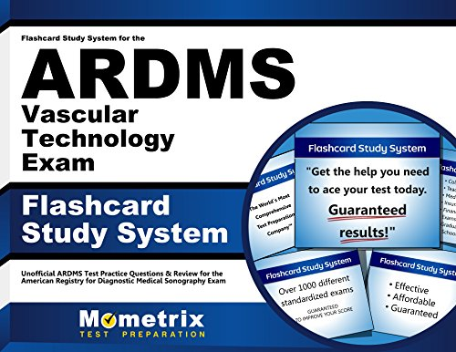Flashcard Study System for the ARDMS Vascular Technology Exam: Unofficial ARDMS Test Practice Questions & Review for the American Registry for Diagnostic Medical Sonography Exam (Cards)