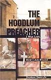 The Hoodlum Preacher, Burton Barr, 097691171X