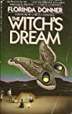 The Witch's Dream, Florinda Donner, 0671552023