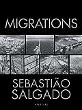 img - for Sebasti o Salgado: Migrations: Humanity in Transition book / textbook / text book