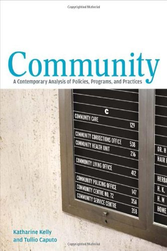Community: A Contemporary Analysis of Policies, Programs, and Practices