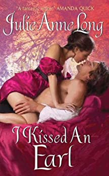 I Kissed an Earl: Pennyroyal Green Series by [Long, Julie Anne]