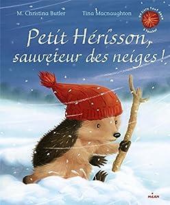 """Afficher """"Petit hérisson, sauveteur des neiges !"""""""
