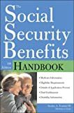 Social Security Benefits Handbook, Stanley A. Tomkiel, 1572483954