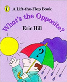 Book What's the Opposite?: A Lift-the-Flap Book (Spot)