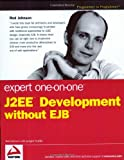 Expert One-on-One J2EE Development without EJB(Rod Johnson/Juergen Hoeller)